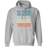50th Birthday Hoodie - 50 Years Of Being Awesome