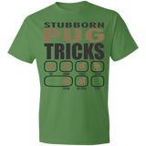 Stubborn Pug Tricks T-shirt - Coolest Tee For Passionate Pug Owners