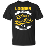 Logger T shirt | Logger Gift | Gift For Logger | Coworker Gift | Best Logger Shirt | Logger Dad Shirt | Gift For Dad | Worlds Best Dad Shirt