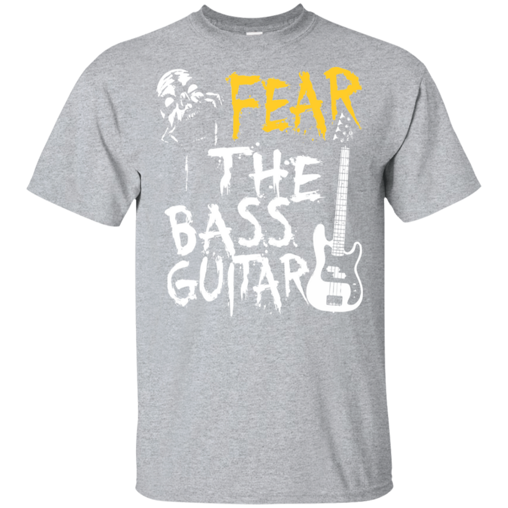 Bass Guitat Player T-shirt / Fear The Bass Guitar