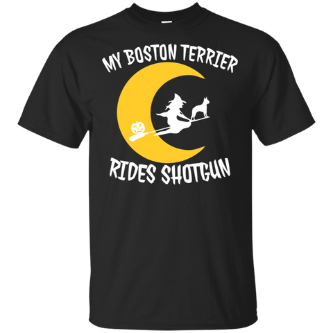 Boston Terrier T shirt | My Boston Terrier Rides Shotgun Shirt | Halloween T shirt | Funny Halloween Tee