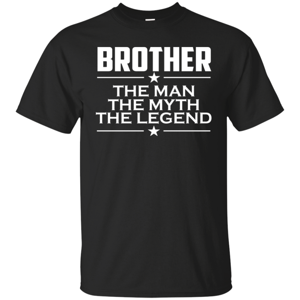 Shirt For Brother - The Man The Myth The Legend T-shirt - Brother Gift - Big Brother Shirt - Little Brother Shirt