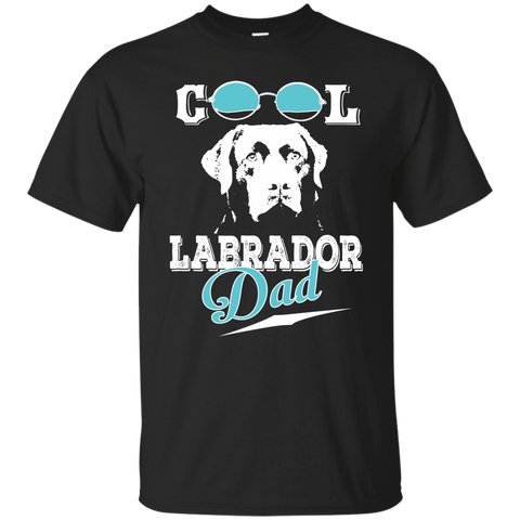 Cool Labrador Dad T-shirt | Awesome Gift For Passionate Labrador Owners