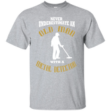 Never Underestimate An Old Man With A Metal Detector T shirt
