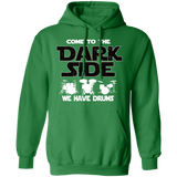 Drummer Hoodie - Come To The Dark Side