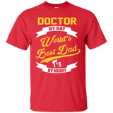 Doctor Dad T shirt | Doctor T shirt | Doctor Gift | Coworker Gift | Gift For Dad | Best Dad Gift | Worlds Best Dad T shirt
