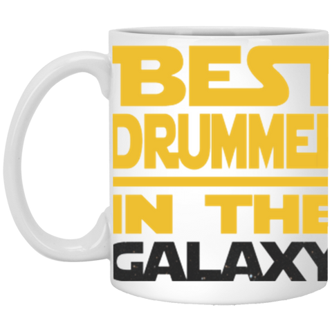 Best Drummer In The Galaxy Mug 11Oz.