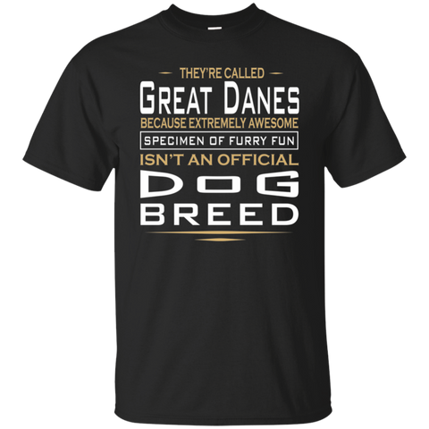 Great Dane T-shirt | Extremely Awesome Specimen Of Furry Fun | Great Dane Dog Breed Tee