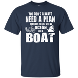 Sailboat Funny Tshirt Sailor Plan Gift For Sailor Boat Lover Sailing Lover Gift For Him Gift For Dad Shirts With Sayings Statement Shirt
