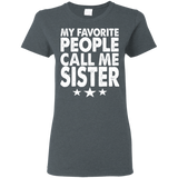 Sister Shirt - Gift For Sister - Shirt For Sister - Gift From Brother - Cool Sister Shirt - Funny Sister Gift - Funny T-shirt