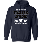 Drummer Hoodie | Come To The Dark Side, We Have Drums