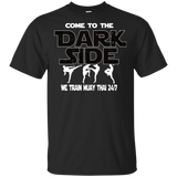 Muay Thai Come To The Dark Side T-shirt