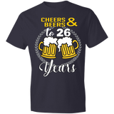 26th Birthday T-shirt | Cheers And Beers To 26 Years | Funny Birthday Celebration Drinking Tee Shirt
