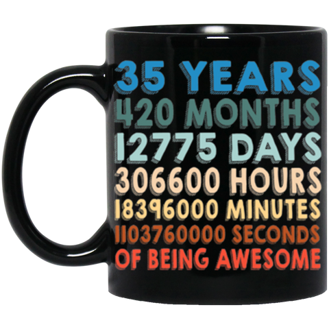 35th Birthday Coffe Mug 11Oz. | 35 Years Of Being Awesome | Perfect Birthday Gift