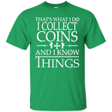 Coin Collector Gift | Coin Collector Tee | Gift For Collector | Collecting Coins Tee | Coins T shirt | Birthday Gift | Know Things Tee