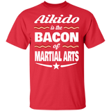 Aikido T-shirt | Aikido Is The Bacon Of Martial Arts T shirt With Saying