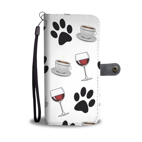 Paws, Wine & Coffee Wallet Phone Case