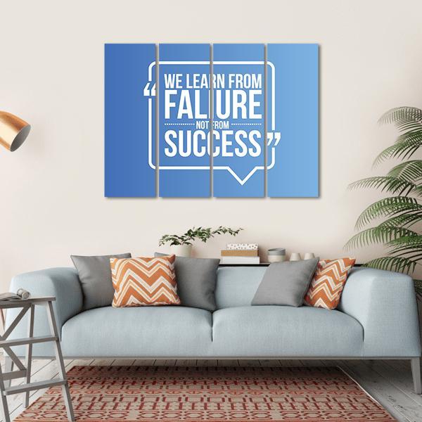 "Quote ""We Learn From Failure Not from Success"" Multi Panel Canvas Wall Art 1 Piece / Small / Gallery Wrap Tiaracle"