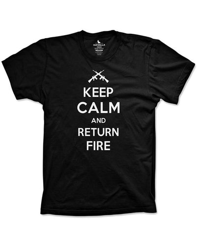 Keep Calm and Return Fire T-Shirt
