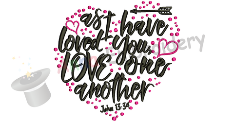 Bible Quotes Embroidery Design-Christian Quotes Embroidery-As I have loved you,love one another Embroidery Design-Embroidery Patterns-Instant Download-PES