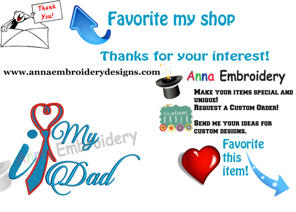 I love my Dad Embroidery Design- Father's Day Machine Embroidery Patterns-Instant Download