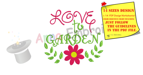 Love to Garden Embroidery Design,Love Gardening Embroidery, Flower Embroidery, Quotes Embroidery,Embroidery Patterns,PES