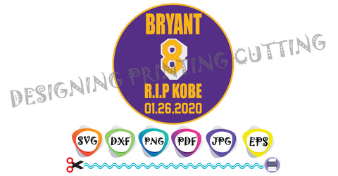 Bryant 8 SVG, Kobe Bryant, Los Angeles Lakers, basketball,rest in peace, vector, cricut, cameo silhouette