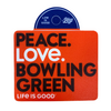 Bowling Green Life is Good Stickers