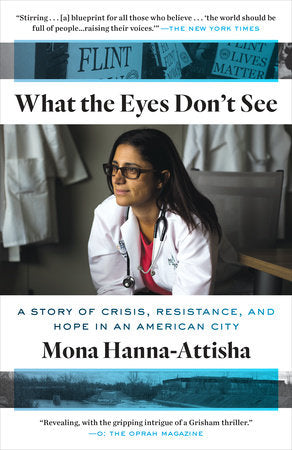 BGSU Common Read 2019: What the Eyes Don't See - Dr. Mona Hanna-Attisha