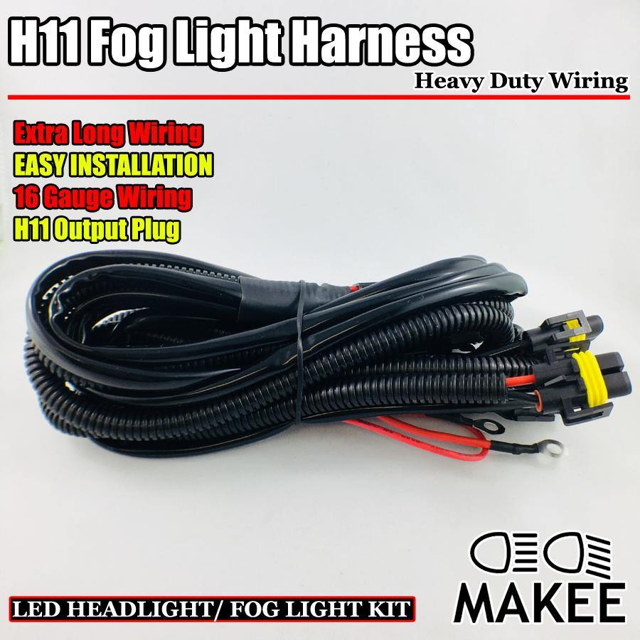 Fog Light Lamp Wiring Harness with H11 Sockets (Heavy Duty) | Makee ...