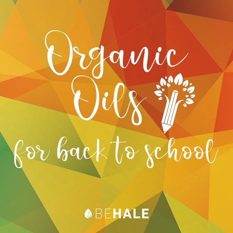 Behale Organics Essential Oils Back to School