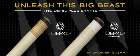 "OB XL Classic Plus shafts are 13.25mm with a 3/8"" white ferrule  - ABSOLUTE CUES"