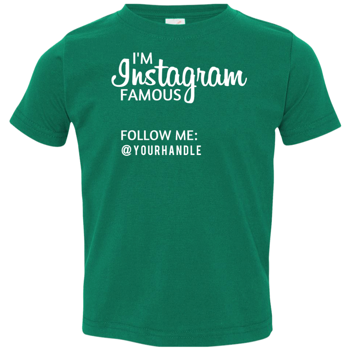 Personalized Instagram Famous T-Shirt - 7 Colors