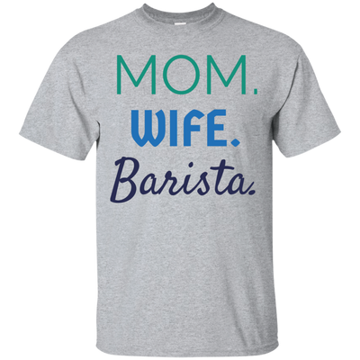 Mom Wife Barista - Blue - Adult Job Tee