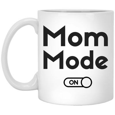 Mom Mode On Mug