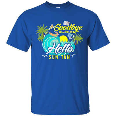 Goodbye Lesson Plan, Hello Sun Tan 2 - Adult Teacher Tee