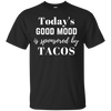 Today's Good Mood is Sponsored by Tacos - Adult Food Tee