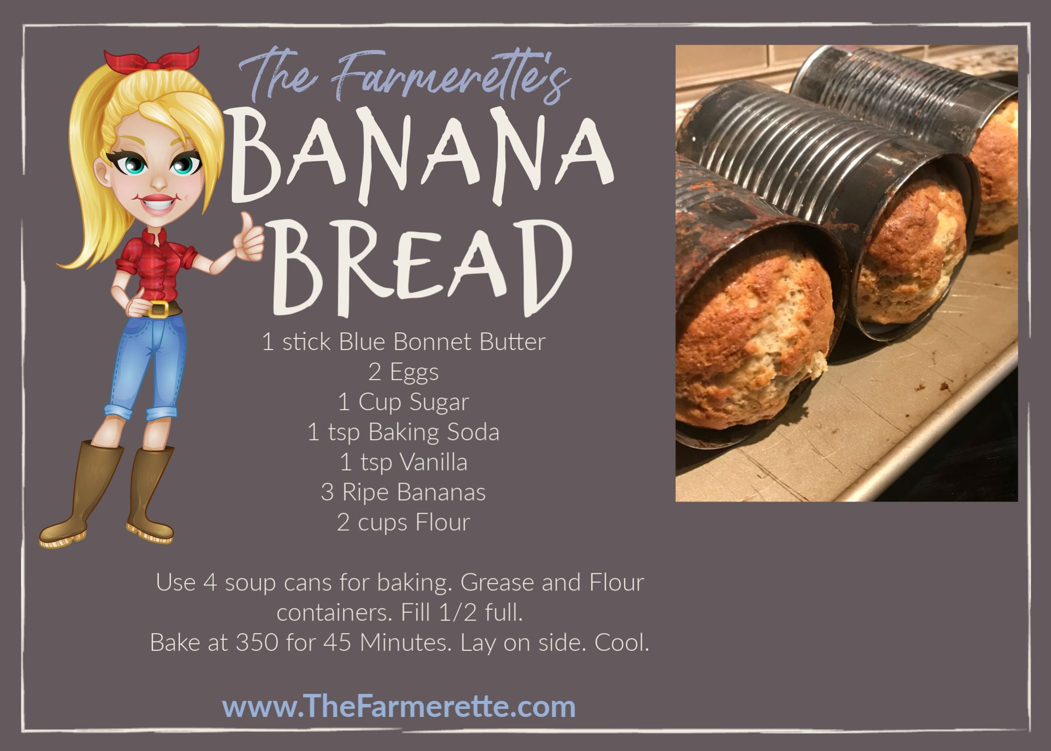 BANANA BREAD- SOUP CAN BAKING