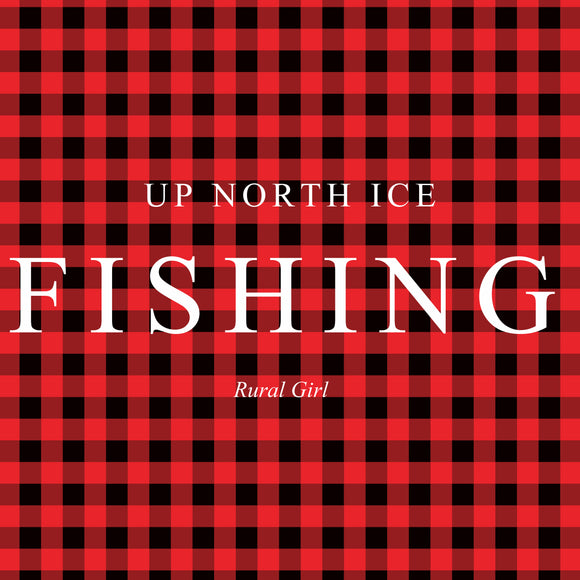 UP NORTH ICE