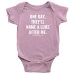 Infant Name a Lure after me.