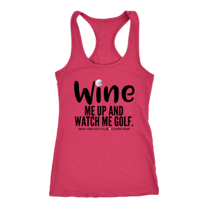 WINE ME UP Racerback Tank