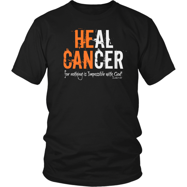 Unisex HE CAN HEAL CANCER shirt
