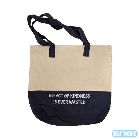No Act Of Kindness Is Ever Wasted Embroidered Two-Tone Tote Bag-Already Embroidered-