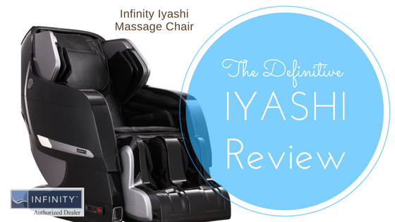 Infinity Iyashi Massage Chair Review