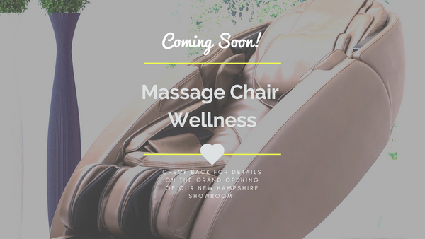 Coming Soon!  Massage Chair Wellness NH Showroom