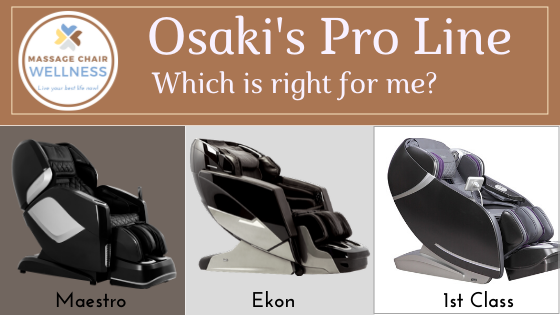 Compare Osaki Maestro vs. Ekon vs. First Class