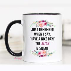 Just Remember Coffee Mug