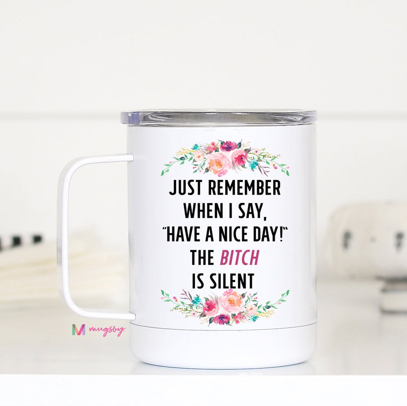 Just Remember Travel Mug