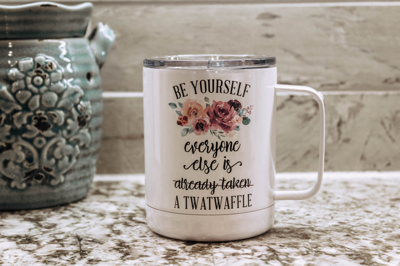 Be Yourself Travel Cup