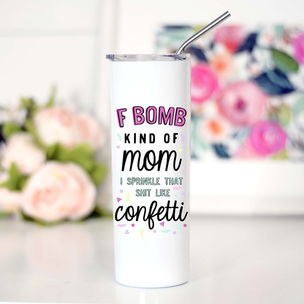 F Bomb Kind of Mom Tall Travel Cup